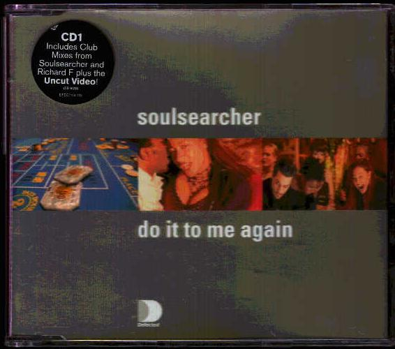 SOULSEARCHER - Do It To Me Again