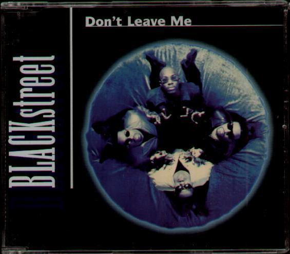 blackstreet don 39 t leave me records lps vinyl and cds musicstack. Black Bedroom Furniture Sets. Home Design Ideas
