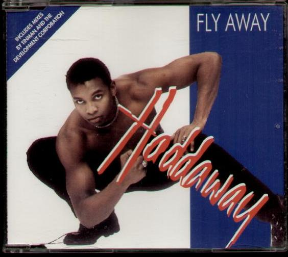 Fly Away - Haddaway