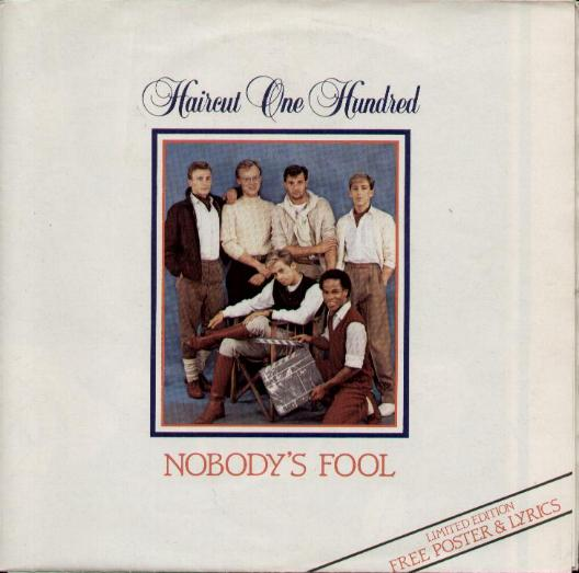 HAIRCUT ONE HUNDRED - Nobody's Fool Single