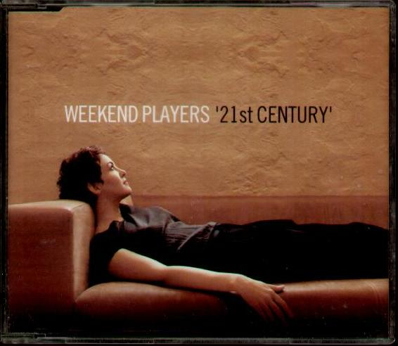 WEEKEND PLAYERS - 21st Century LP