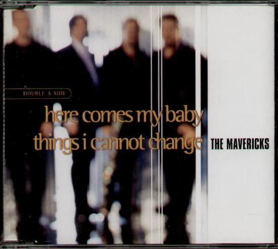 MAVERICKS - Here Comes My Baby