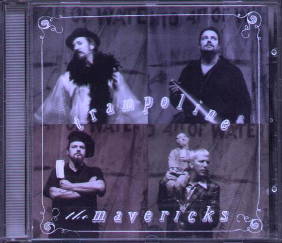 MAVERICKS - Trampoline Album