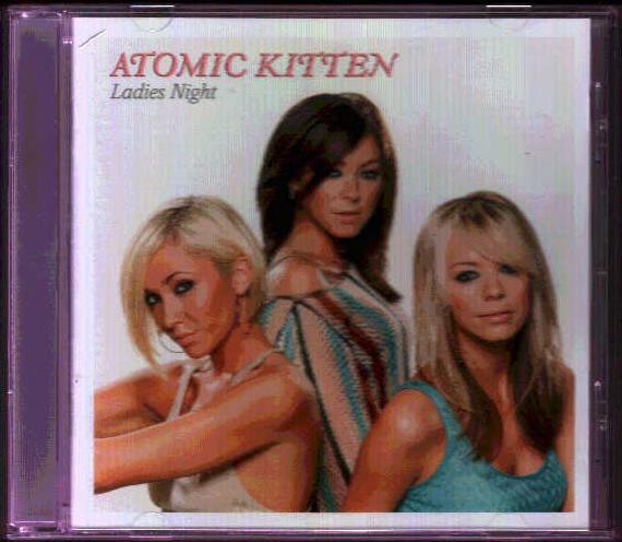 Atomic Kitten - Ladies Night / Be With You