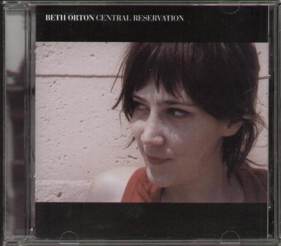 BETH ORTON - Central Reservation Record