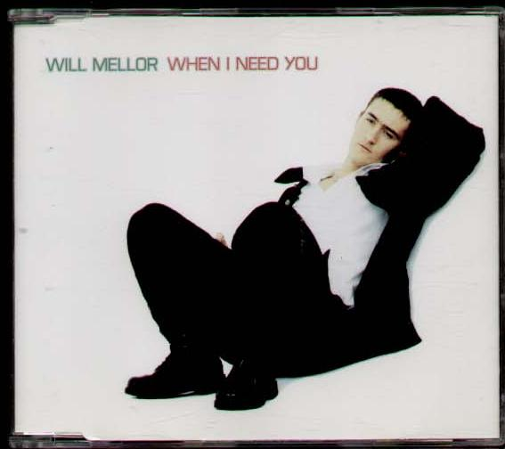 will mellor - when i need you vinyl records, cds and lps