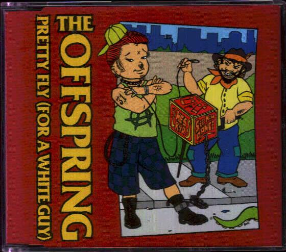 OFFSPRING - Pretty Fly