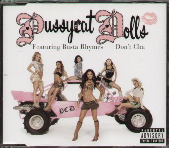 PUSSYCAT DOLLS FEAT BUSTA RHYMES - Don't Cha