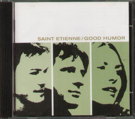 SAINT ETIENNE - Good Humour