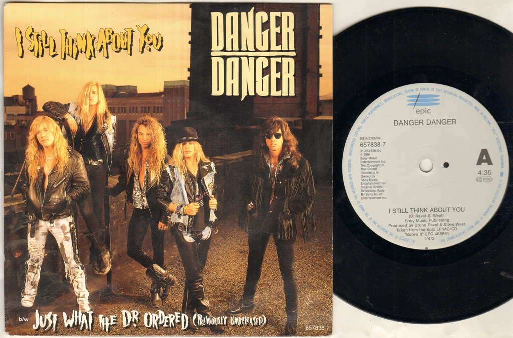 DANGER DANGER - I Still Think About You